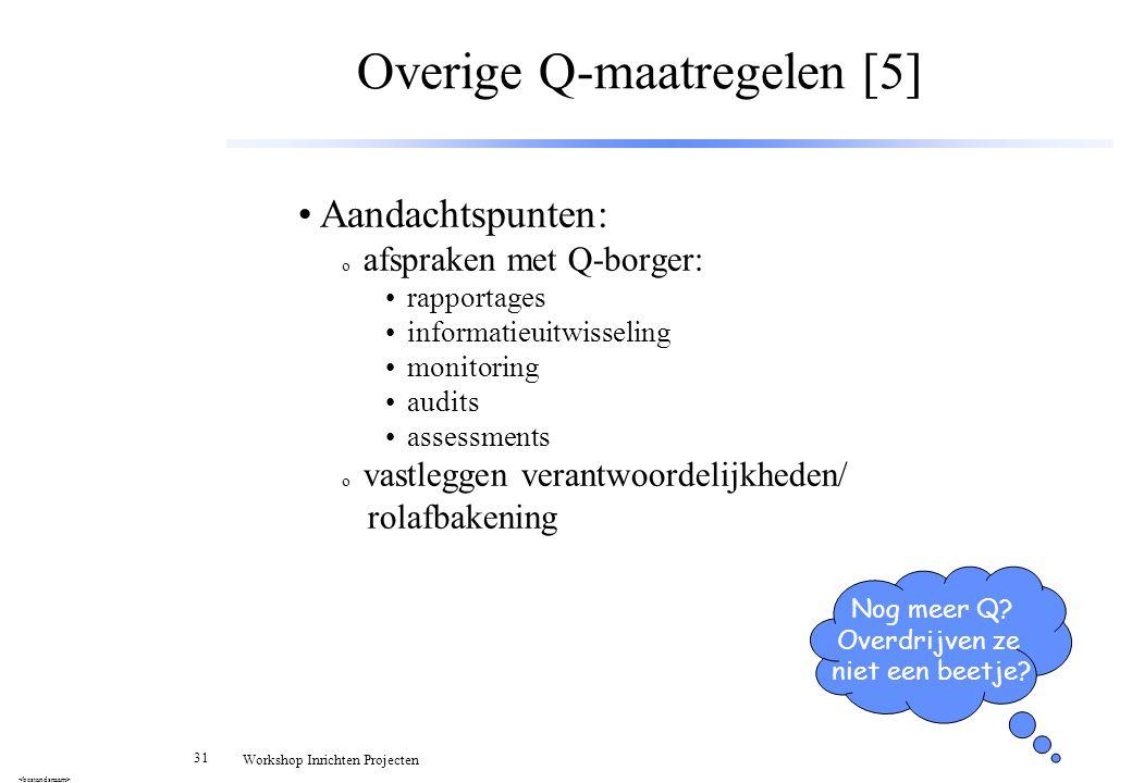 Overige Q-maatregelen [5]